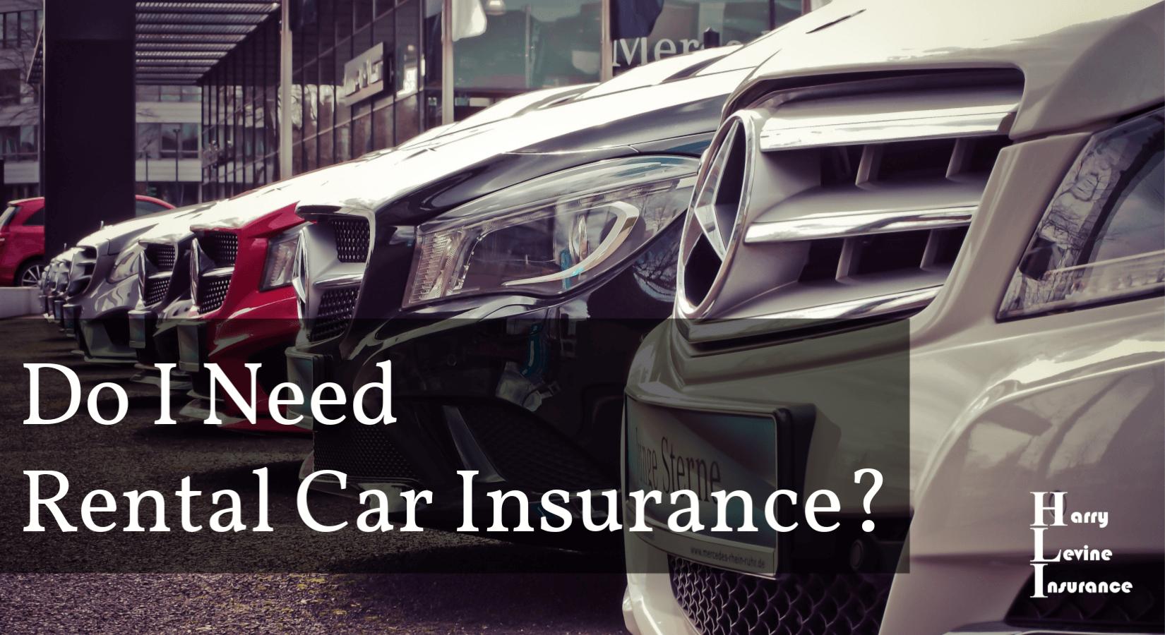 what car rental insurance do i need